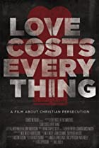 Image of Love Costs Everything