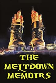 The Meltdown Memoirs Poster
