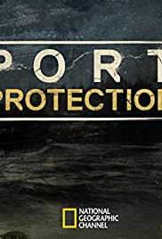 Port Protection Poster - TV Show Forum, Cast, Reviews