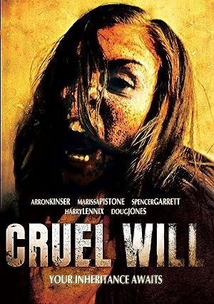 Cruel Will (2014)