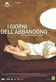 I giorni dell'abbandono (2005) Poster - Movie Forum, Cast, Reviews