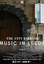 The City Talking: Music in Leeds, Vol.1