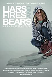 Liars, Fires and Bears (2012) Poster - Movie Forum, Cast, Reviews