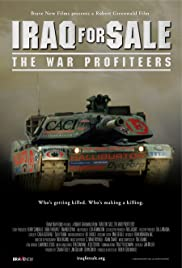 Iraq for Sale: The War Profiteers Poster