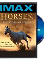 Horses: The Story of Equus