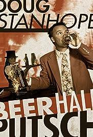 Doug Stanhope: Beer Hall Putsch(2013) Poster - TV Show Forum, Cast, Reviews