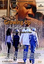 Growing Up in Two Generations