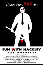 Image of Fun with Hackley: Axe Murderer