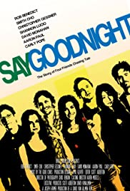 Say Goodnight (2008) Poster - Movie Forum, Cast, Reviews