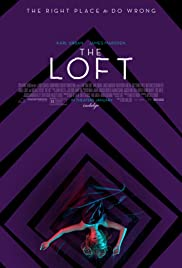The Loft (2014) Poster - Movie Forum, Cast, Reviews