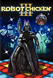 Robot Chicken: Star Wars Episode III(2010) Poster - Movie Forum, Cast, Reviews