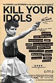 Kill Your Idols Poster