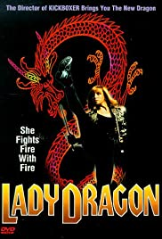 Lady Dragon (1992) Poster - Movie Forum, Cast, Reviews
