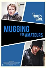 Mugging for Amateurs