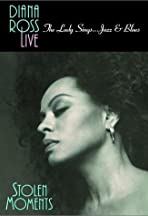 Diana Ross Live! The Lady Sings... Jazz & Blues: Stolen Moments