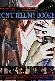 Don't Tell My Booker!!! Poster