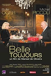 Belle toujours (2006) Poster - Movie Forum, Cast, Reviews