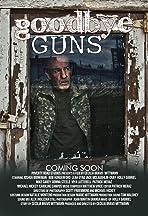 Goodbye Guns