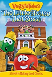 VeggieTales: The Little House That Stood Poster