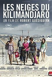 Les neiges du Kilimandjaro(2011) Poster - Movie Forum, Cast, Reviews