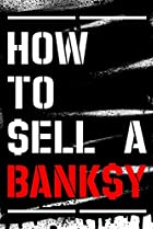 Image of How to Sell a Banksy