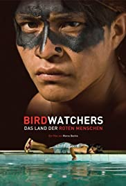 Birdwatchers (2008) Poster - Movie Forum, Cast, Reviews