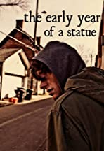 The Early Year of a Statue