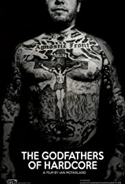 The Godfathers of Hardcore Poster