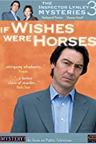 Image of The Inspector Lynley Mysteries: If Wishes Were Horses