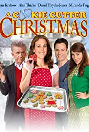 A Cookie Cutter Christmas (2014) Poster - Movie Forum, Cast, Reviews