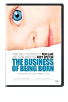 Image of The Business of Being Born