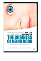 Primary image for The Business of Being Born