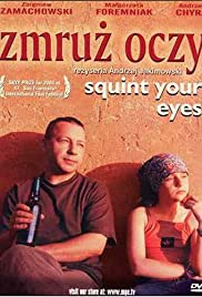 Zmruz oczy (2002) Poster - Movie Forum, Cast, Reviews