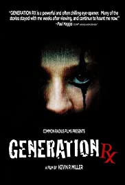 Generation RX (2008) Poster - Movie Forum, Cast, Reviews