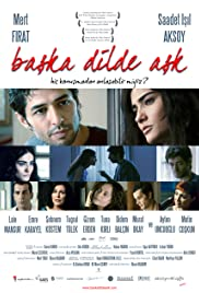 Baska Dilde Ask (2009) Poster - Movie Forum, Cast, Reviews