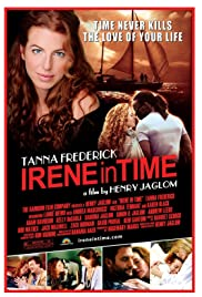 Irene in Time (2009) Poster - Movie Forum, Cast, Reviews
