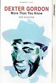 Dexter Gordon: More Than You Know Poster