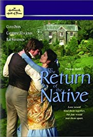 The Return of the Native (1994) Poster - Movie Forum, Cast, Reviews