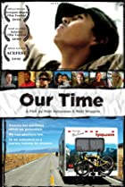 Our Time (2009) Poster
