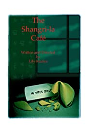 The Shangri-la Café Poster