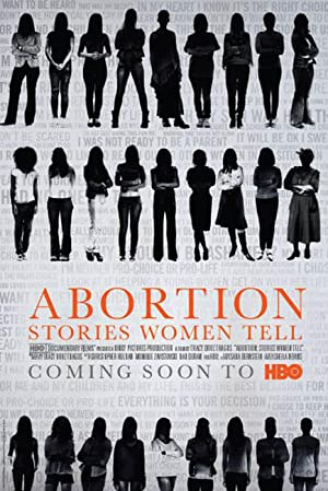 Movie Abortion: Stories Women Tell (2016)
