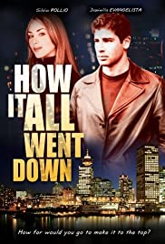 How It All Went Down (2003) Poster - Movie Forum, Cast, Reviews