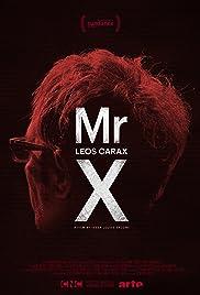 Mr. X, a Vision of Leos Carax Poster