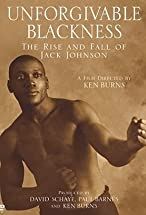 Primary image for Unforgivable Blackness: The Rise and Fall of Jack Johnson