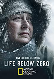 Life Below Zero Poster - TV Show Forum, Cast, Reviews