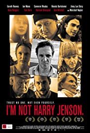 I'm Not Harry Jenson. (2009) Poster - Movie Forum, Cast, Reviews