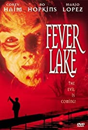 Fever Lake (1996) Poster - Movie Forum, Cast, Reviews