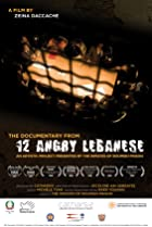 Image of 12 Angry Lebanese: The Documentary