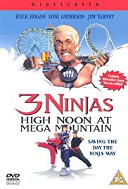 3 Ninjas: High Noon at Mega Mountain (1998) Poster - Movie Forum, Cast, Reviews
