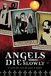 Angels Die Slowly Poster